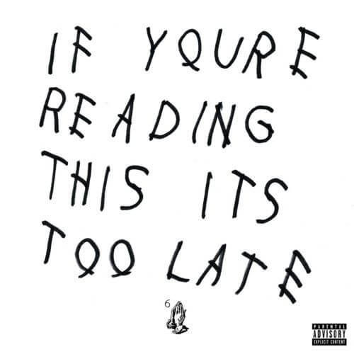 Drake - If You're Reading This It's Too Late [Vinyle]