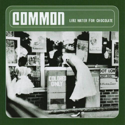 Common - Like Water for Chocolate [Vinyle]