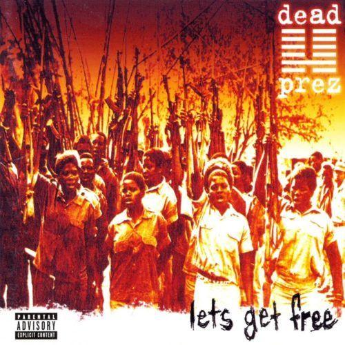 Dead Prez - Let's Get Free [Vinyle]