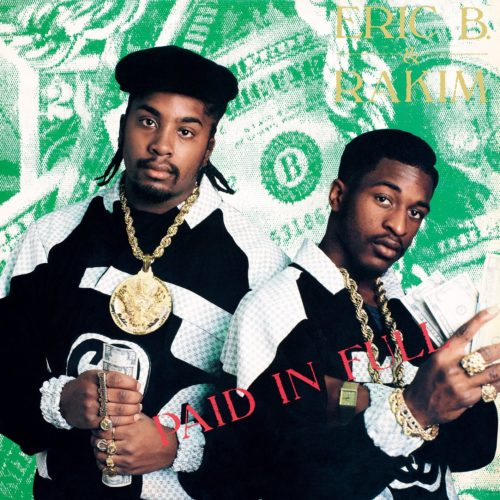 Eric B & Rakim - Paid In Full [Vinyle]