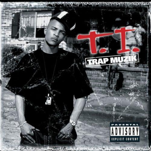 T.I. - Trap Muzik [Vinyle]