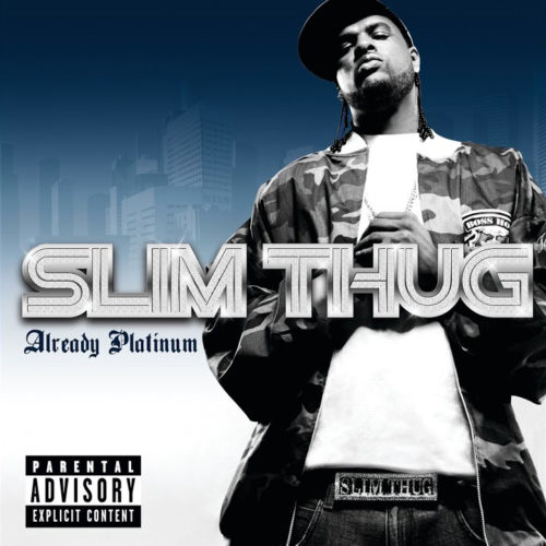 Slim Thug - Already Platinum [Vinyle]
