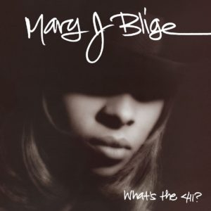 Mary J. Blige - What's The 411 [Vinyle 25ème Anniversaire]