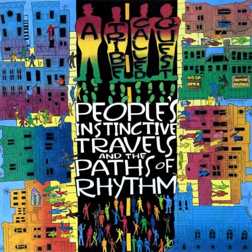 A Tribe Called Quest - People's Instinctive Travels And The Paths Of Rhythm [Vinyle]