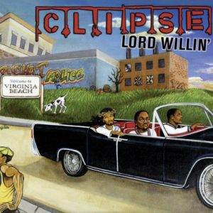 Clipse - Lord Willin' [Vinyle]