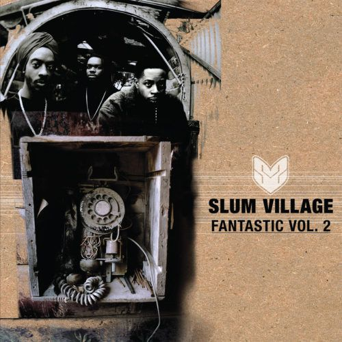 Slum Village - Fantastic, Vol. 2 [Vinyle]