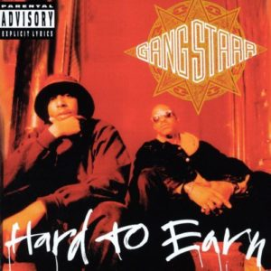 Gang Starr - Hard To Earn [Vinyle]