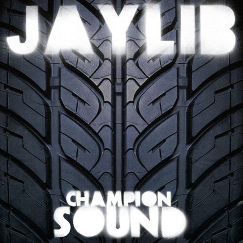 Jaylib - Champion Sound [Vinyle]