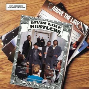 Above The Law - Livin' Like Hustlers [Vinyle]