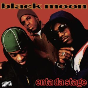 Black Moon - Enta Da Stage [Vinyle]