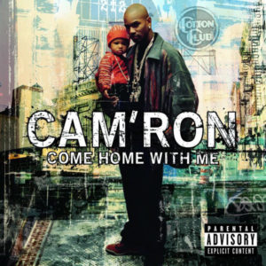 Cam'ron - Come Home With Me [Vinyle]