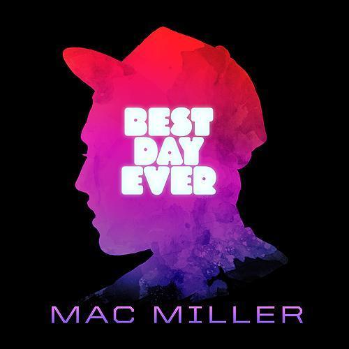 Mac Miller - Best Day Ever [Vinyle]