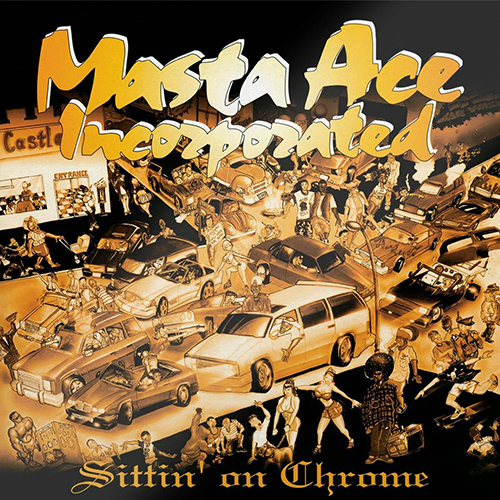 Masta Ace Incorporated - Sittin' On Chrome [Vinyle]