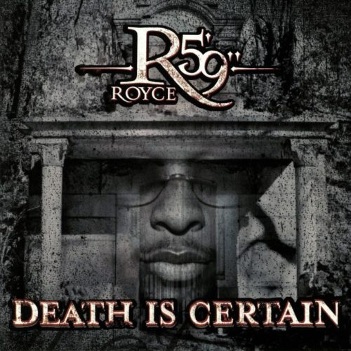 Royce Da 5'9 - Death Is Certain [Vinyle]