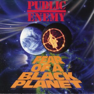 Public Enemy - Fear Of A Black Planet [Vinyle]