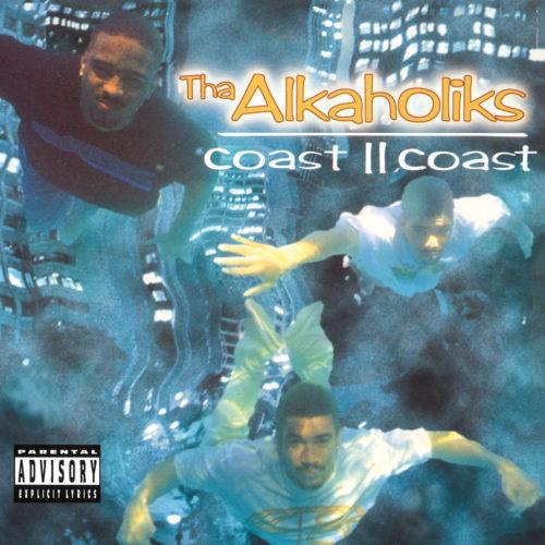 Tha Alkaholiks - Coast II Coast [Vinyle Bleu]